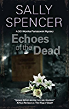 Echoes of the Dead (A DCI Monika Paniatowski Mystery Book 3)