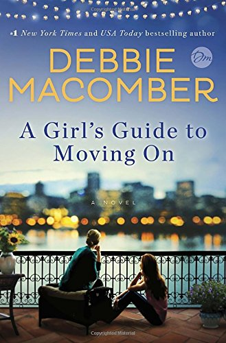 (A Girl's Guide to Moving On: A Novel)