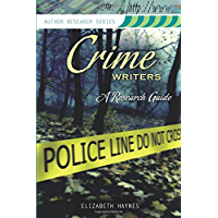Crime Writers: A Research Guide (Author Research Series) (English Edition)