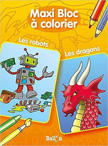 Download Online MAXI BLOC A COLORIER LES ROBOTS / LES DRAGONS pdf ebook