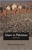 "Muhammad Qasim Zaman, ""Islam in Pakistan: A History"" (Princeton UP, 2018)"