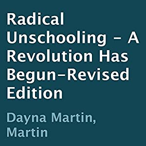 Radical Unschooling Audiobook