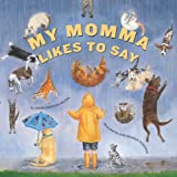 My Momma Likes to Say, Denise Brennan-Nelson, 1585361062