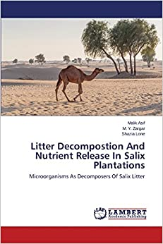 Litter Decompostion And Nutrient Release In Salix Plantations