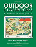 Outdoor Classrooms, Carolyn Nuttal and Janet Millington, 1856231135