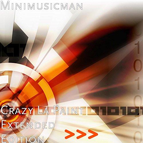 - Crazy La Paint (Extended Edition)