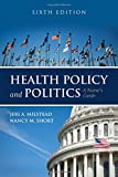 img - for Health Policy and Politics: A Nurse's Guide book / textbook / text book