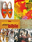 Printmakers' Bible, Gale, Colin and Fishpool, Megan, 1408140675