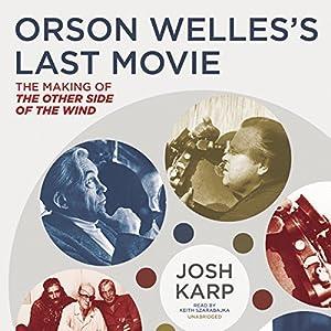 Orson Welles's Last Movie Audiobook