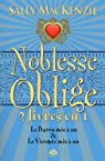 Noblesse oblige, Tomes 5 et 6 : Le Baron mis à nu ; Le Vicomte mis à nu par Mackenzie