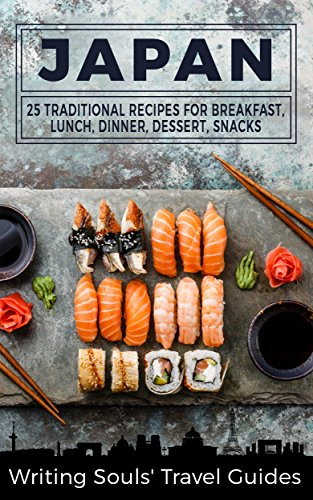 Amazon japan 25 traditional recipes for breakfast lunch japan 25 traditional recipes for breakfast lunch dinner dessert snacks forumfinder Choice Image