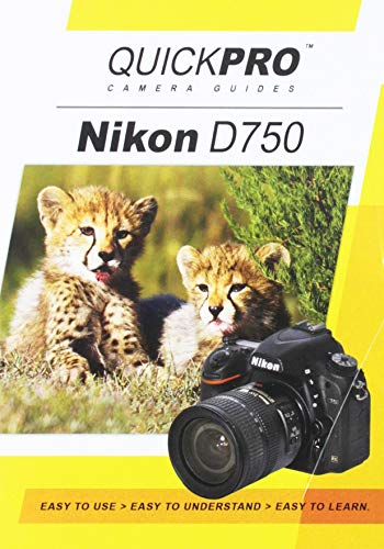 Quickpro Camera Guides - Nikon D750 Instructional DVD by QuickPro Camera Guides