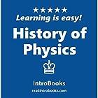 History of Physics Hörbuch von  IntroBooks Gesprochen von: Andrea Giordani