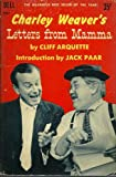 pbk: CHARLEY WEAVER'S LETTER FROM MAMMA... 1960... By Cliff Arquette... Introduction by Jack Paar...