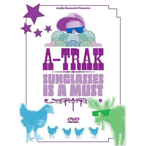 A-Trak: Sunglasses Is a Must - Sunglasses Turntable