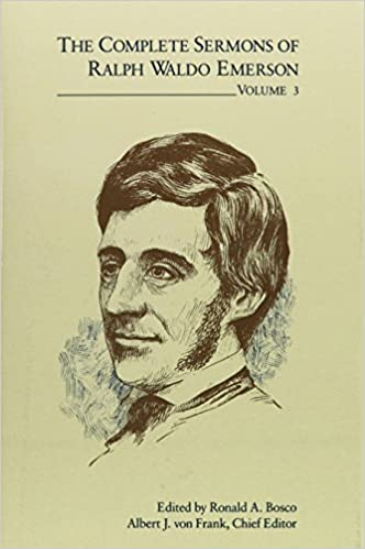 The Complete Sermons of Ralph Waldo Emerson, Volume 3 (COMPL