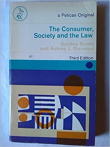 Kostenloser Download von elektronischen E-Books The consumer, society and the law (Pelican) by Gordon J Borrie 0140206477 CHM