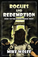 Rogues and Redemption: Book 3 of the Guiding Council Series (Volume 3) Paperback
