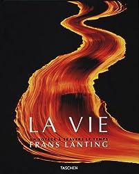 Frans Lanting, LA VIE