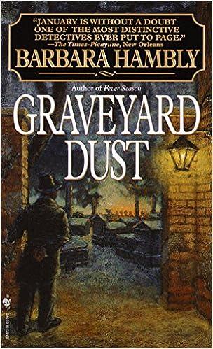 Descargar ebooks portugues gratis Graveyard Dust: A Novel of Suspense (A Benjamin January Mystery Book 3) PDF PDB by Barbara Hambly