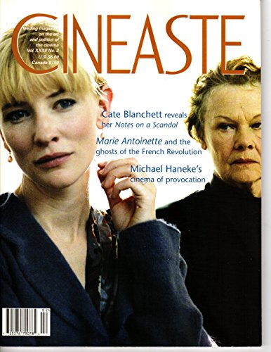 Cineaste (Vol. XXXII 32 No. 2) Spring 2007 Cate Blanchett in Notes on a Scandal, Marie Antoinette and the French Revolution, Michael Haneke