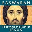 Following the Path of Jesus Speech by Eknath Easwaran