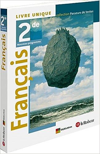 Francais 2e Livre Unique Corinne Abensour Caroline D