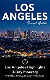 Search : Los Angeles Travel Guide (Unanchor) - Los Angeles Highlights 3-Day Itinerary