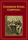 Front cover for the book The inside history of the Carnegie steel company; a romance of millions by James Howard Bridge