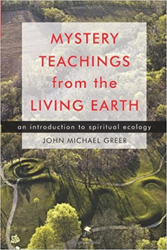Mystery Teachings From The Living Earth An Introduction To