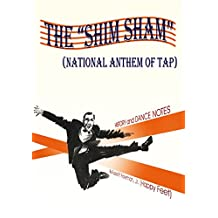"The ""Shim Sham"": National Anthem of Tap"
