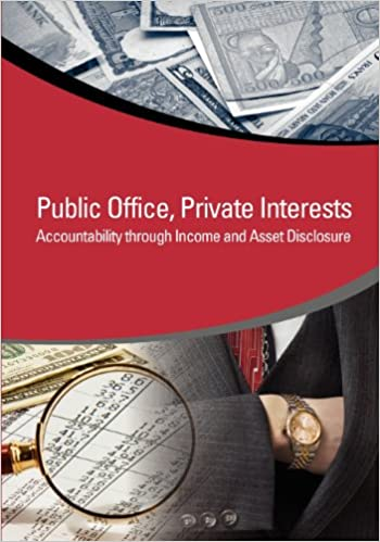 Private Interests Accountability Through Income and Asset Disclosure Public Office