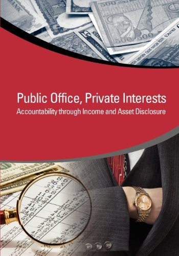 (Public Office, Private Interests: Accountability through Income and Asset Disclosure (StAR Initiative))
