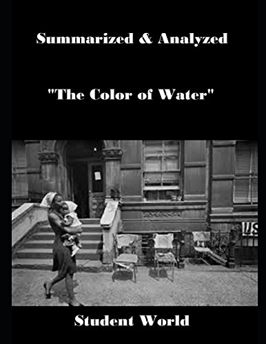 """Search : Summarized & Analyzed: """"The Color of Water"""""""