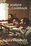 The analyze this...Cookbook