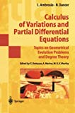 img - for Calculus of Variations and Partial Differential Equations: Topics on Geometrical Evolution Problems and Degree Theory (Universitext) book / textbook / text book