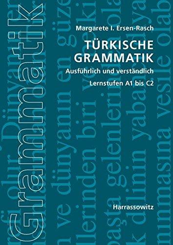 Türkische Grammatik ausführlich und verständlich: Lernstufen A1 bis C2