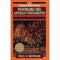 Panorama del Antiguo Testamento (Comentario Bíblico...