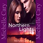 Northern Lights | Michelle Cary