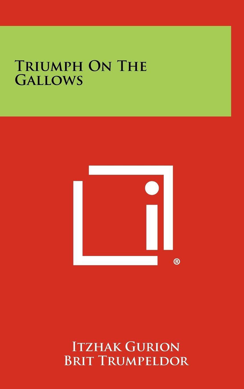 Download Triumph On The Gallows ePub fb2 book
