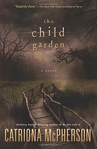 The Child Garden: A Novel