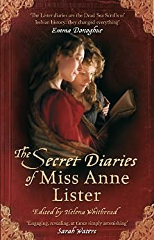 The Secret Diaries Of Miss Anne Lister (Virago Modern Classics Book 251) (English Edition) por [Lister, Anne]