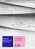 img - for Manual de edici n literaria y no literaria (Libros Sobre Libros) (Spanish Edition) book / textbook / text book