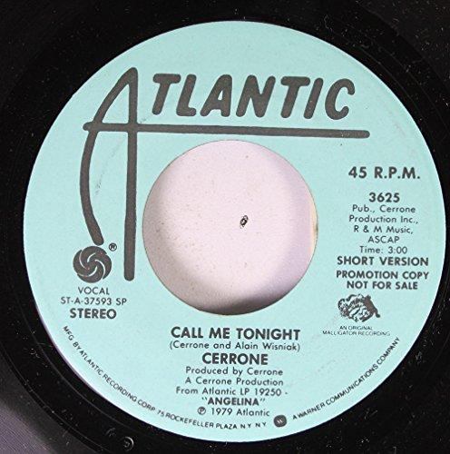 CERRONE 45 RPM CALL ME TONIGHT / CALL ME TONIGHT