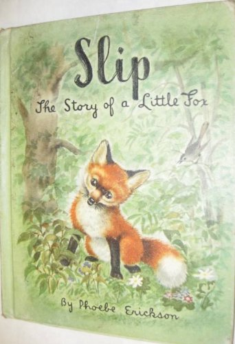 Slip, The Story of a Little Fox