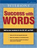 Success with Words, 4th Edition, Joan Carris and Peterson's, 0768916984