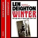Winter: A Berlin Family, 1899-1945 Audiobook by Len Deighton Narrated by James Lailey
