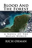 Blood and the Forest, Rich Orman, 1449598919