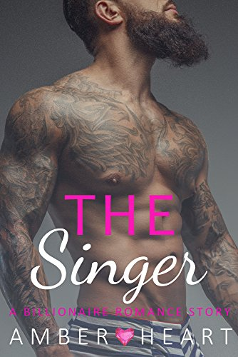 Download for free The Singer: A Billionaire Romance Story