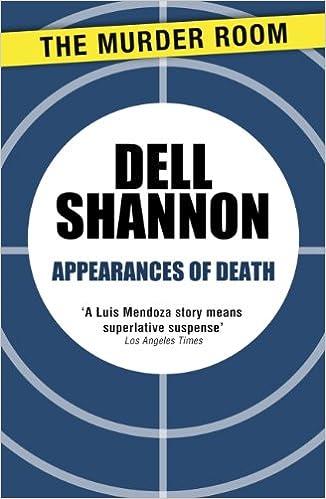 Free adio book downloads Appearances of Death (A Lieutenant Luis Mendoza Mystery) PDF B00K1C1PCY